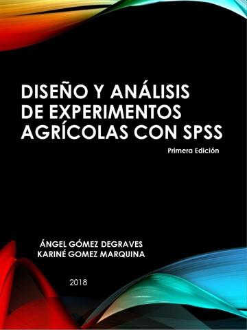 Diseño y análisis de experimentos agrícolas con SPSS