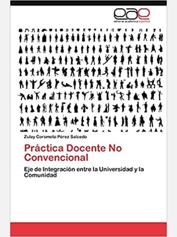 Practica Docente No Convencional: Eje de Integración entre la Universidad y la Comunidad